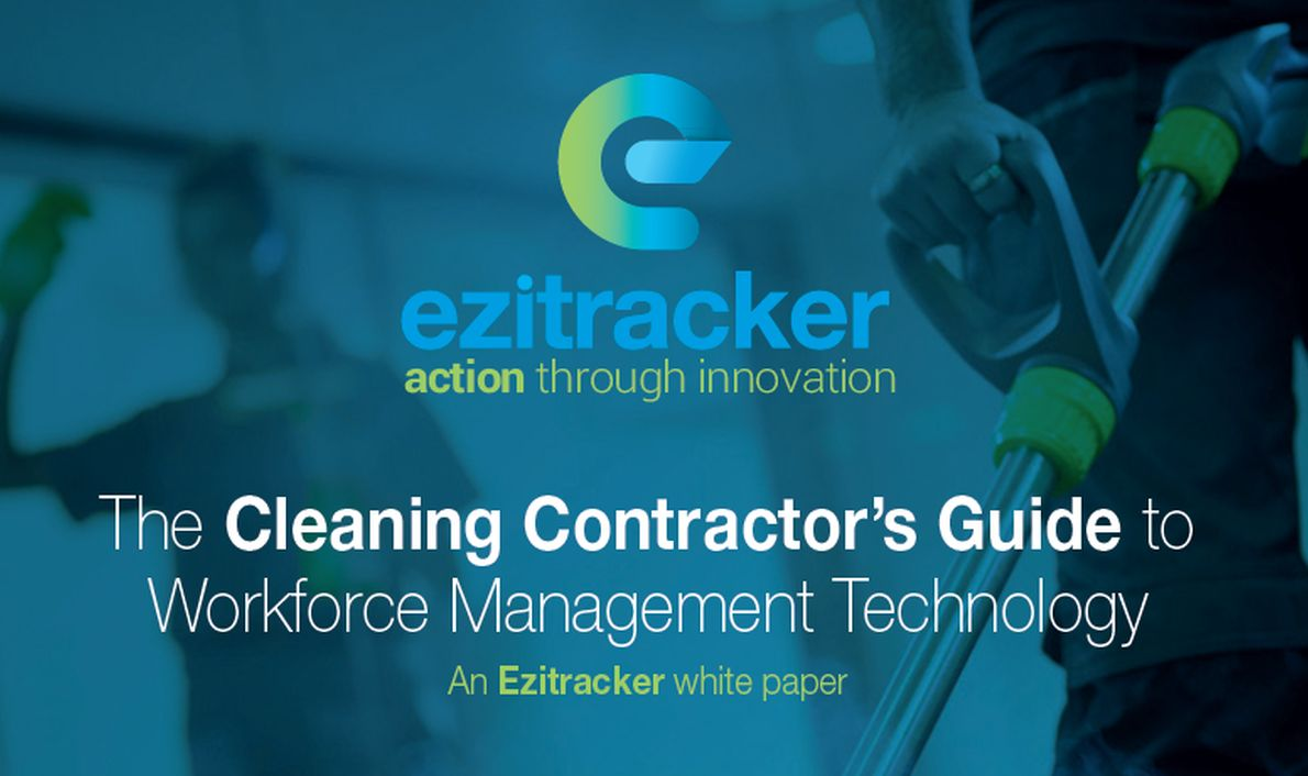 Ezitracker White Paper Cleaning Contractors Guide to Workforce Management Technology